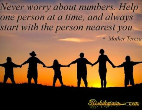 Mother Teresa help person next to you