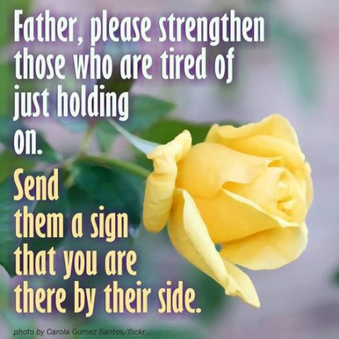 prayer Father show Your love to the worn